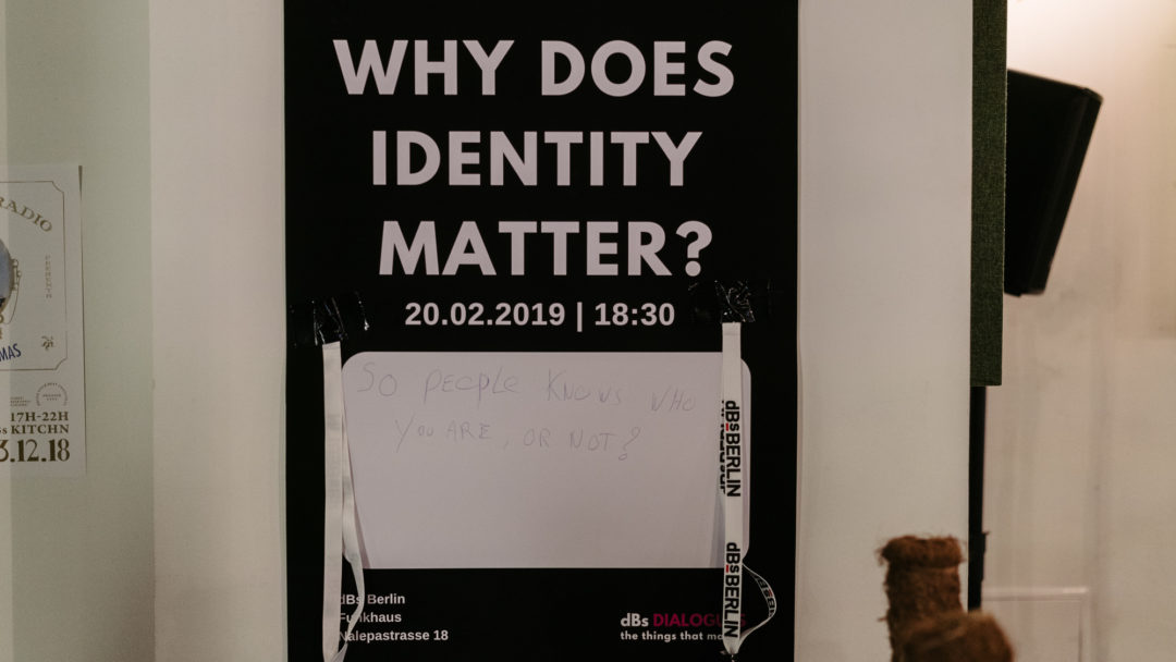 Why Does Identity Matter? 5 Things We Learnt at dBs Dialogues